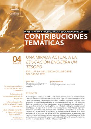 UNA MIRADA ACTUAL A LA EDUCACIÓN ENCIERRA UN TESOROEVALUAR LA INFLUENCIA DEL INFORME DELORS DE 1996