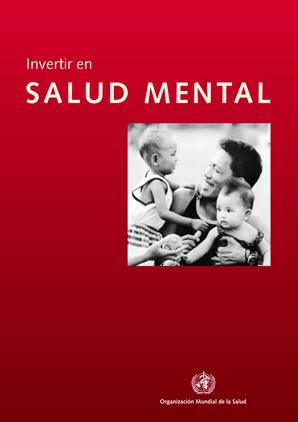 INVERTIR EN SALUD MENTAL - OMS
