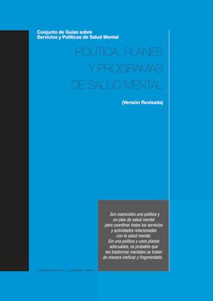 POLÍTICA, PLANES Y GUÍAS SOBRE SALUD MENTAL OMS