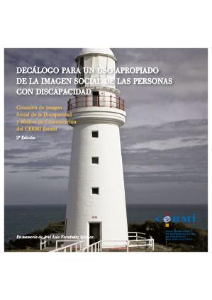 DECÁLOGO PARA UN USO APROPIADO DE LA IMAGEN SOCIAL DE LAS PERSONAS CON DISCAPACIDAD - CERMI